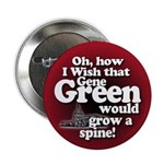 Grow a Spine, Gene Green Button