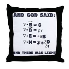 And God Said Maxwell's Equati Throw Pillow