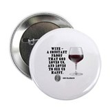 Wine - Proof God Loves Us 2.25&quot; Button