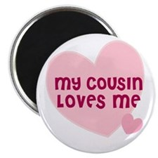 "My Cousin Loves Me 2.25"" Magnet (10 pack)"