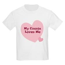 My Cousin Loves Me Kids T-Shirt