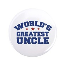 "World's Greatest Uncle 3.5"" Button"