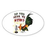 Hear Me Now Oval Sticker