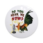 Hear Me Now Ornament (Round)