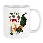 Hear Me Now Mug
