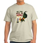 Hear Me Now Light T-Shirt