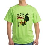 Hear Me Now Green T-Shirt