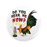 """Hear Me Now 3.5"""" Button (100 pack)"""