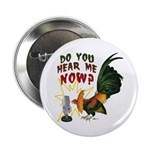"""Hear Me Now 2.25"""" Button (100 pack)"""