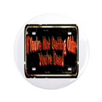 """Getting Older 3.5"""" Button (100 pack)"""