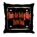 Getting Older Throw Pillow