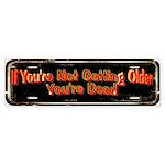 Getting Older Bumper Sticker