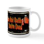 Getting Older Mug