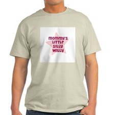 Mommy's Little Silly Willy Ash Grey T-Shirt