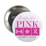 """Dogs Do Pink 2.5"""" button"""