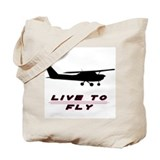 &quot;Live to Fly&quot; Tote Bag
