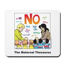 Maternal Thesaurus Mousepad