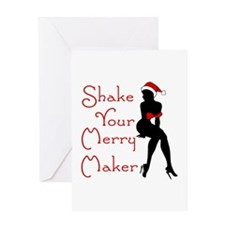 Shake Your Merry Maker Greeting Card