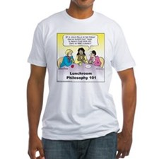 Lunchroom Philosophy Fitted T-Shirt