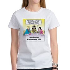 Lunchroom Philosophy Women's T-Shirt