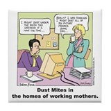 Dust Mites Tile Coaster