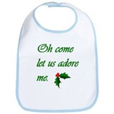 Oh Come Let Us Adore Me (Bib)