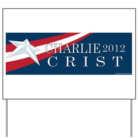 Charlie Crist 2012 Yard Sign