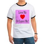Love Me Or Leave Me Ringer T
