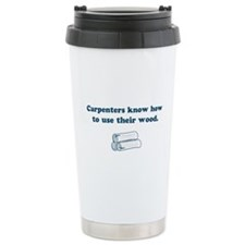 Funny Carpenters Travel Mug