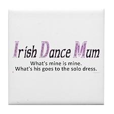 Irish Dance Mum - Tile Coaster