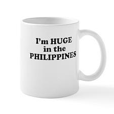 I'm HUGE in the PHILIPPINES Mug