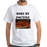 """Body By Poutine"" T-shirt, with picture (white)"