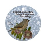 Cherish Yesterday Ornament (Round)