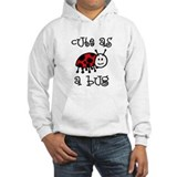 Cute As A Bug Jumper Hoody