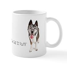 I've got it ruff Mug