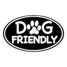 Dog Friendly Black Oval Oval Bumper Stickers