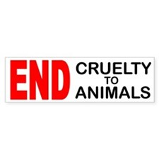 END Cruelty to Animals Bumper Car Sticker