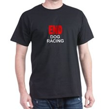 END Dog Racing T-Shirt