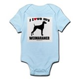 I Love my Weimaraner ~  Infant Creeper