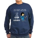 I Can Make More in My Tummy! Sweatshirt (dark)