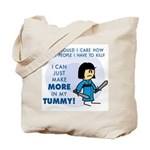 I Can Make More in My Tummy! Tote Bag
