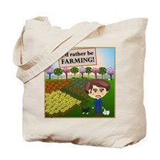 Rather Be Farming Tote Bag