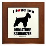 I Love my Schnauzer ~ Framed Tile