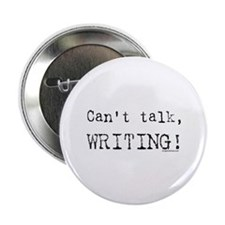 "Can't talk, writing 2.25"" Button"