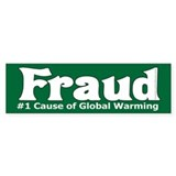 Global Warming Fraud Bumper Sticker