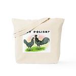 Got Polish? Tote Bag