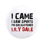 "LILY DALE NEW YORK 3.5"" Button"