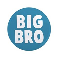 "Big Bro 3.5"" Button"