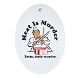 Meat Is Murder Oval Ornament