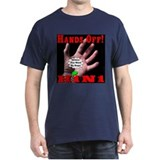 Hands Off H1N1 T-Shirt